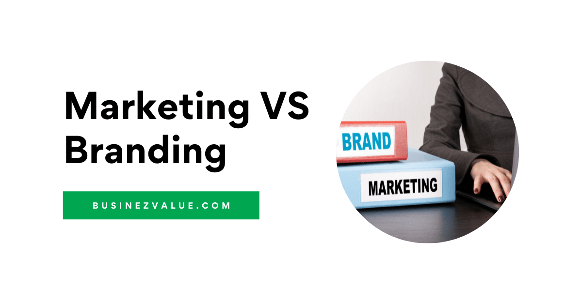 What Is The Key Difference Between Marketing And Branding ( Comparison Chart Available )