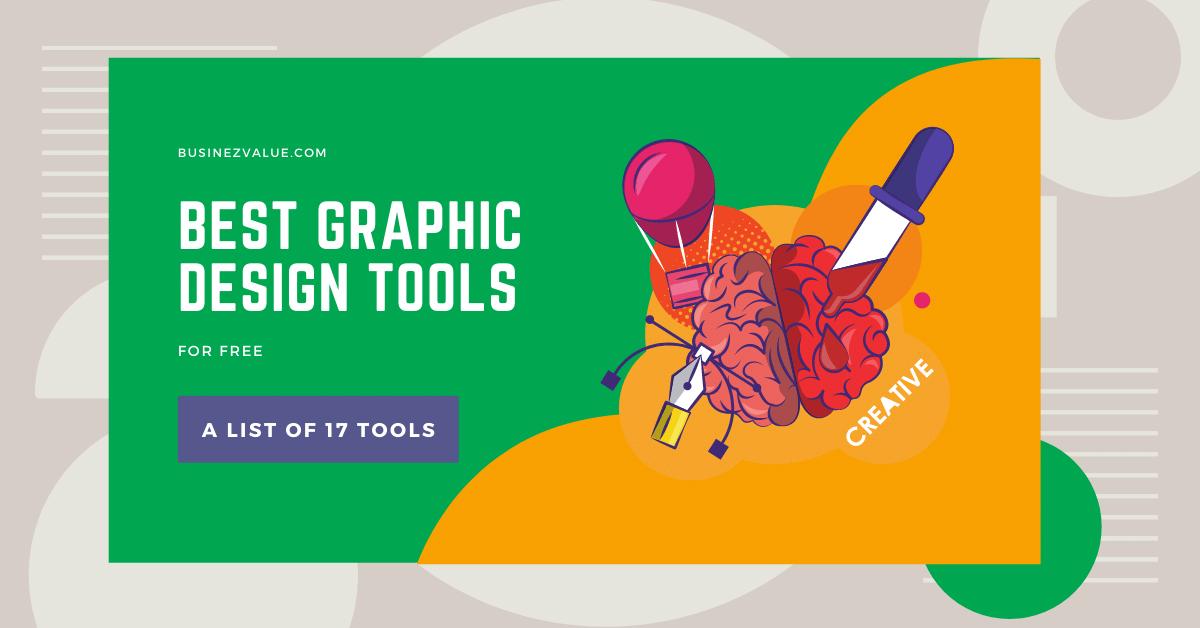17 Best Graphic Design Tools To Use in 2021