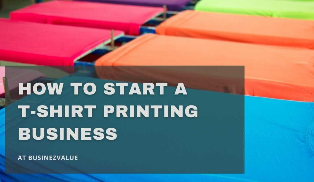 9 Quick Checklist for Successful T-Shirt Printing Business