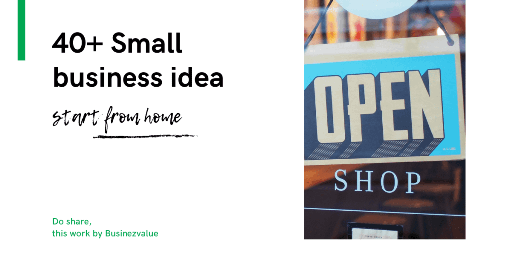 What are the small business ideas to start from home? [brilliant 41+ ideas]
