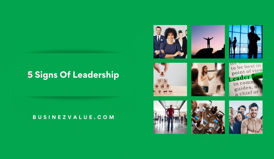 5 Little Known Signs That Shows You're Leader Immediately