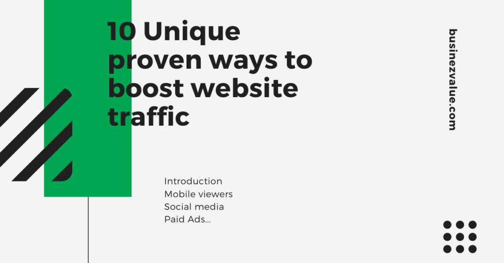 This Is How You Boost Website Traffic [ 10 ways ]