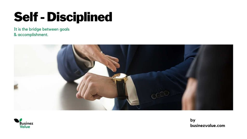 self-disciplined