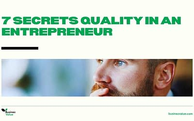 What are the Qualities of an entrepreneur   7 Secret to success